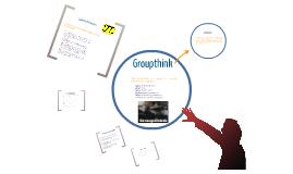 Copy of GroupThink Presentation