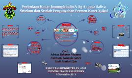 Perbedaan Kadar Imunoglobulin A (Ig A) pada Saliva Sebelum d