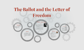 The Ballot and the Letter of Freedom