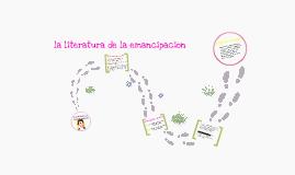 la literatura de la emancipacion
