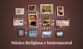Música Religiosa e Instrumental