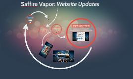Saffire Vapor Web Updates