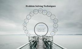 Problem Solving Techinques