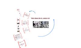 Copy of Aspectos más relevantes del siglo XX, en el plano político, económico, social y cultural