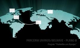PARCERIA UNIRIOS/BELNAVE - PLANO B