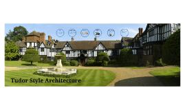Tudor Style Architecture
