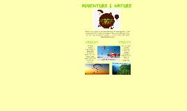 Aventure & Nature is a unique adventure- in most populare-de