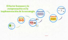 El factor humano y la compensación en la implementación de l