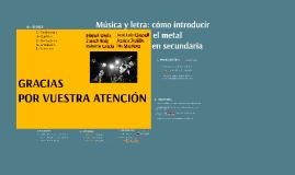 Música y letra: cómo introducir el metal
