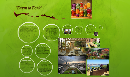 """Farm to Fork"""