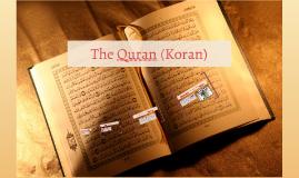 The Quran (Koran)