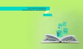 Leer y escribir: prácticas socioculturales y comunicativas.