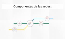 Componentes de las redes