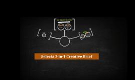 Selecta 3-in-1 Creative Brief