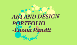 Copy of ART AND DESIGN PORTFOLIO