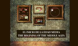 EL INICIO DE LA EDAD MEDIA