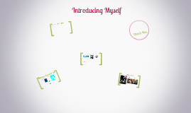Copy of Introducing Myself
