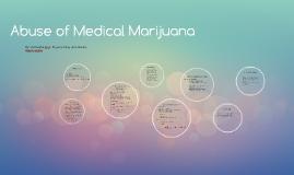 Abuse of medical marijuana