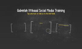 Qabeelah Ittihaad Social Media Training