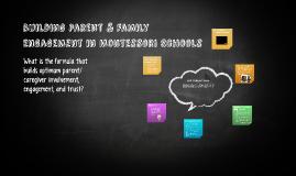 Building Parent & Family Engagement in Montessori Schools