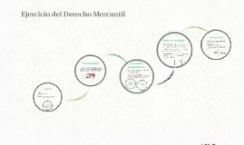 Ejercicio del Derecho Mercantil