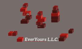 EverYours L.L.C. Presentation