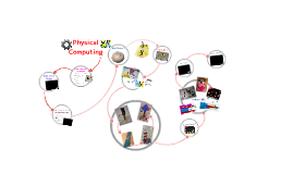 Copy of Physical Computing
