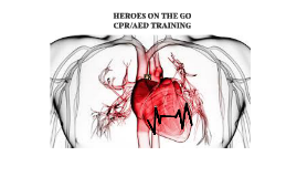 HEROES ON THE GO - CPR