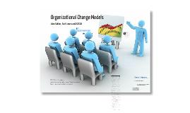 ETEC 530 - Organizational Change Models