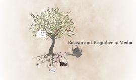 Racism and Prejudice in Media