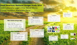 Food American: National Hunger Study 2014
