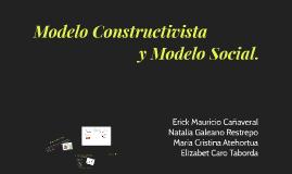 Modelo Constructivista y Modelo Socialp