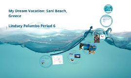 My Dream Vacation: Sani Beach, Greece
