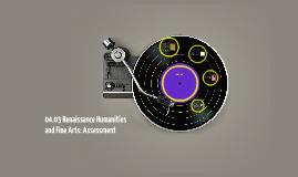 04.03 Renaissance Humanities and Fine Arts: Assessment