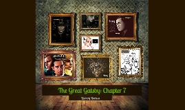 Copy of The Great Gatsby: Chapter 7 Literary Devices