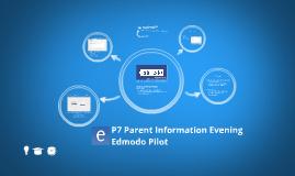 P7 Parents Information Evening: Edmodo Pilot