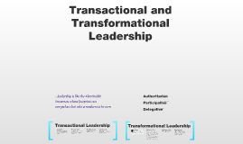 Transactional and Transformational Leadership