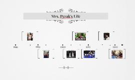 Mrs. Pyrak's Life