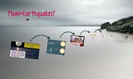 Moon=Earthquakes?