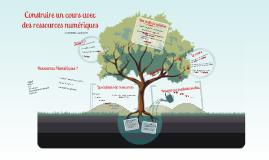 Construire un cours avec les ressources numériques DANE 2014