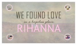 WE FOUND LOVE, RIHANNA