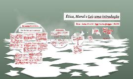 [ÉTICA - Aulas 01 e 02] Ética, Moral e Lei: uma introdução