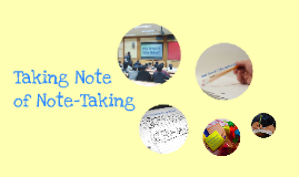 Taking Note of Note-Taking