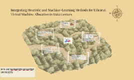 Copy of Integrating Heuristic and Machine-Learning Methods for Effic