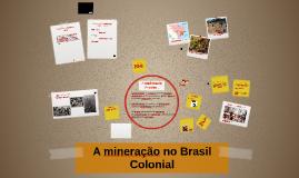 A mineração no Brasil Colonial