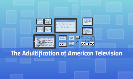 The Adultification of American Television