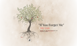 """If You Forget Me"""