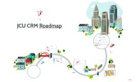 Copy of JCU CRM Roadmap