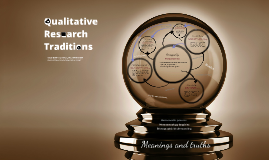 Qualitative research traditions