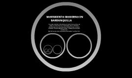 Copy of Movimiento Moderno en Barranquilla